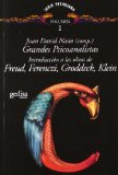 Portada de GRANDES PSICOANALISTAS : INTRODUCCION A LAS OBRAS DE FREU D, FERENCZI, GRODDECK, KLEIN