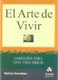 Portada de EL ARTE DE VIVIR: SABIDURIA PARA UNA VIDA MEJOR