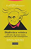 Portada de DIALECTICA ERISTICA O EL ARTE DE TENER RAZON, EXPUESTA EN 38 ESTRATAGEMAS