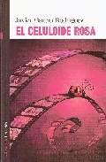 Portada de EL CELULOIDE ROSA