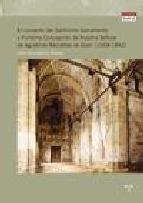 Portada de EL CONVENTO DEL SANTISIMO SACRAMENTO Y PURISIMA CONCEPCION DE NUESTRAS SEÑORAS RECOLETAS DE GIJON (1668-1842)