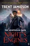 Portada de NIGHT'S ENGINES (NIGHTBOUND LAND)