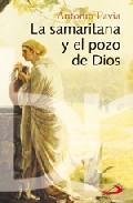 Portada de LA SAMARITANA Y EL POZO DE DIOS