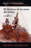 Portada de MARINERO DE LOS MARES DEL DESTINO III