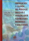 Portada de ORDENACION Y GESTION DEL PERSONAL DOCENTE E INVESTIGADOR CONTRATADO: PROBLEMAS Y SOLUCIONES