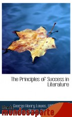 Portada de THE PRINCIPLES OF SUCCESS IN LITERATURE