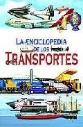 Portada de LA ENCICLOPEDIA DE LOS TRANSPORTES