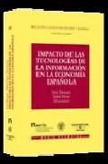 Portada de IMPACTO TECNOLOGIAS INFORMACION EN ECONOMIA ESPAÑOLA