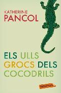 Portada de ELS ULLS GROCS DEL COCODRIL