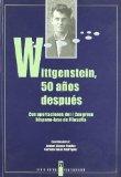Portada de WITTGENSTEIN, 50 AÑOS DESPUES: CON APORTACIONES DEL I CONGRESO HISPANO-LUSO DE FILOSOFIA