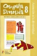 Portada de ORTOGRAFIA DIVERTIDA 8