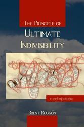 Portada de THE PRINCIPLE OF ULTIMATE INDIVISIBILITY
