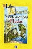 Portada de EL LIBRO AMARILLO DE LOS CUENTOS DE HADAS