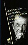 Portada de DESTRUCCION DEL PADRE-RECONSTRUCCION DEL PADRE: ESCRITOS Y ENTREVISTAS 1923-1997
