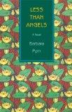 Portada de LESS THAN ANGELS: A NOVEL