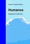 Portada de HUMANOS ESPECIE EN EXTINCIÓN