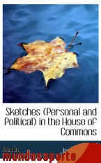 Portada de SKETCHES (PERSONAL AND POLITICAL) IN THE HOUSE OF COMMONS