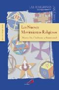 Portada de LOS NUEVOS MOVIMIENTOS RELIGIOSOS: NUEVA ERA, OCULTISMO Y SATANISMO