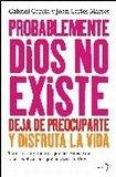 Portada de PROBABLEMENTE DIOS NO EXISTE