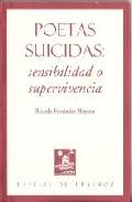 Portada de POETAS SUICIDAS: SENSIBILIDAD O SUPERVIVENCIA