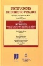 Portada de INSTITUCIONES DE DERECHO PRIVADO. TOMO V. VOLUMEN 2. SUCESIONES