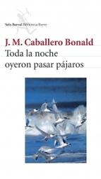 Portada de TODA LA NOCHE OYERON PASAR PÁJAROS