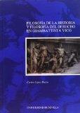 Portada de FILOSOFIA DE LA HISTORIA Y FILOSOFIA DEL DERECHO EN GIAMBATTISTA VICO