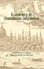 Portada de LONDRES Y EL LIBERALISMO HISPANICO