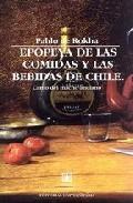 Portada de EPOPEYA DE LAS COMIDAS Y LAS BEBIDAS DE CHILE: CANTO DEL MACHO ANCIANO