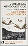 Portada de UTOPIAS DEL MUNDO ANTIGUO: ANTOLOGIA DE TEXTOS