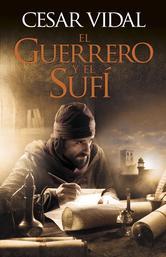Portada de EL GUERRERO Y EL SUFÍ (EBOOK)