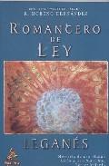 Portada de ROMANCERO DE LEY. LEGANES, MEMORIA DE UNA CIUDAD SIGLO XIII-SIGLOXXI