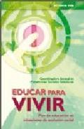 Portada de EDUCAR PARA VIVIR. PLAN DE EDUCACION EN SITUACIONES DE EXCLUSION SOCIAL