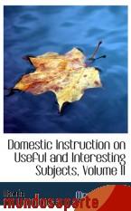Portada de DOMESTIC INSTRUCTION ON USEFUL AND INTERESTING SUBJECTS, VOLUME II