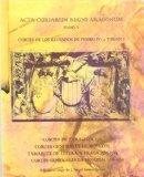 Portada de ACTA CURIARUM REGNI ARAGONUM. TOMO V. CORTES DE LOS REINADOS DE PEDRO IV Y JUAN I