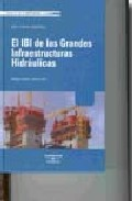 Portada de EL IBI DE LAS GRANDES INFRAESTRUCTURAS HIDRAULICAS