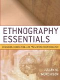 Portada de ETHNOGRAPHY ESSENTIALS: DESIGNING, CONDUCTING, AND PRESENTING YOUR RESEARCH