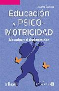 Portada de PEDAGOGIA PARA LA PRIMERA INFANCIA 2: EDUCACION Y PSICOMOTRICIDADMANUAL PARA EL NIVEL PREESCOLAR