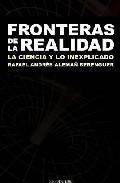 Portada de FRONTERAS DE LA REALIDAD: LA CIENCIA Y LO INEXPLICADO