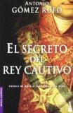 Portada de EL SECRETO DEL REY CAUTIVO