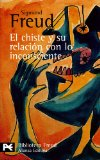 Portada de EL CHISTE Y SU RELACION CON LO INCONSCIENTE