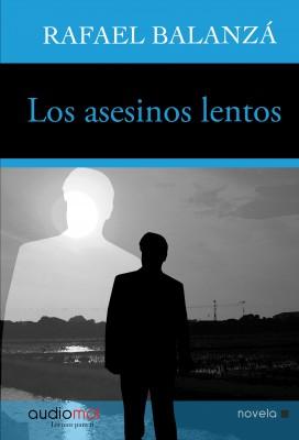 Portada de LOS ASESINOS LENTOS