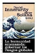 Portada de LA HUMANIDAD AMENAZADA: GOBERNAR LOS RIESGOS GLOBALES