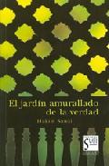 Portada de EL JARDIN AMURALLADO DE LA VERDAD
