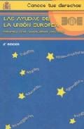 Portada de LAS AYUDAS DE LA UNION EUROPEA: PERSPECTIVAS FINANCIERAS 2007-2013