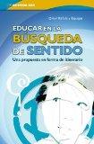 Portada de EDUCAR EN LA BUSQUEDA DE SENTIDO