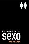 Portada de 100 ESPAÑOLES Y EL SEXO