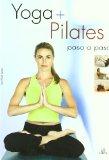 Portada de YOGA + PILATES: PASO A PASO