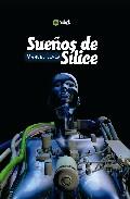 Portada de SUEÑOS DE SILICE