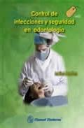 Portada de CONTROL DE INFECCIONES Y SEGURIDAD EN ODONTOLOGIA